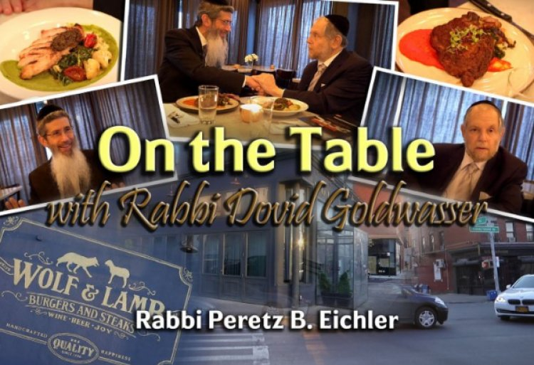 WATCH: 'ON THE TABLE' with R' Peretz  B. Eichler